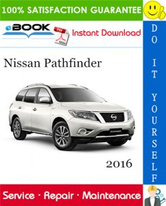 2016 Nissan Pathfinder Service Repair Manual