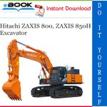 Hitachi ZAXIS 800, ZAXIS 850H Excavator Parts Catalog