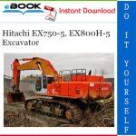Hitachi EX750-5, EX800H-5 Excavator Parts Catalog