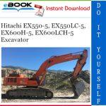 Hitachi EX550-5, EX550LC-5, EX600H-5, EX600LCH-5 Excavator Operator's Manual
