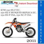 2011 KTM 250 SX-F EU, 250 SX-F MUSQUIN REPLICA EU, 250 SX-F USA, 250 XC-F USA Motorcycle Service Repair Manual