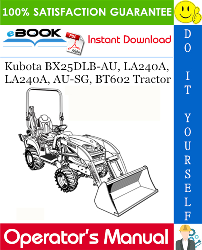 kubota tractor wiring diagrams opc kubota bx25dlb au  la240a  la240a  au sg  bt602 tractor operator s  kubota bx25dlb au  la240a  la240a  au