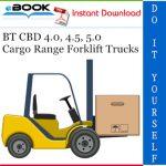 BT CBD 4.0, 4.5, 5.0 Cargo Range Forklift Trucks Service Repair Manual