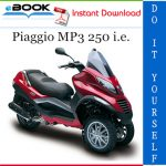 Piaggio MP3 250 i.e. Service Repair Manual