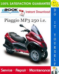 Piaggio MP3 250 i.e. Service Repair Manual