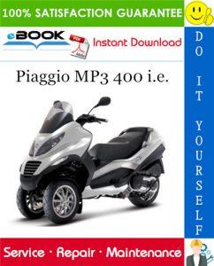 Piaggio MP3 400 i.e. Service Repair Manual