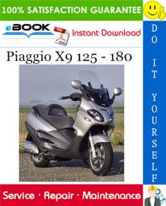 Piaggio X9 125 - 180 Service Repair Manual