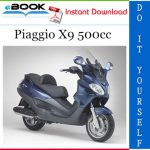Piaggio X9 500cc Service Repair Manual