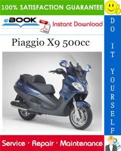Piaggio X9 500cc Service Repair Manual