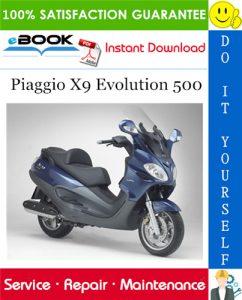 Piaggio X9 Evolution 500 Service Repair Manual