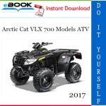 2017 Arctic Cat VLX 700 Models ATV Service Repair Manual
