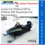 1994 Arctic Cat Wildcat EFI & Wildcat EFI Mountain Cat Snowmobiles Service Repair Manual