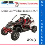2013 Arctic Cat Wildcat models ROV (Recreational Off-Highway Vehicle) Service Repair Manual