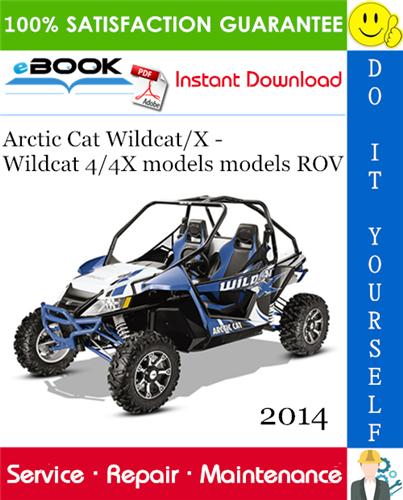 2014 Arctic Cat Wildcat  X  U2013 Wildcat 4  4x Models Models Rov  Recreational Off