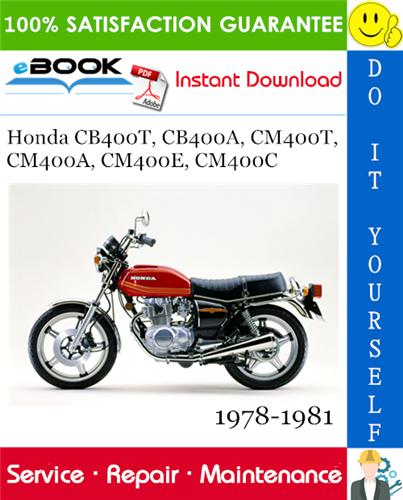 Honda Cb400t  Cb400a  Cm400t  Cm400a  Cm400e  Cm400c