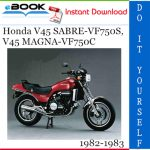 Honda V45 SABRE-VF750S, V45 MAGNA-VF750C Motorcycle Service Repair Manual 1982-1983 Download