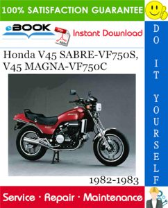 Honda V45 SABRE-VF750S, V45 MAGNA-VF750C Motorcycle Service Repair Manual 1982-1983 Download