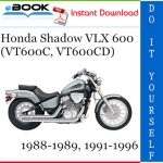 Honda Shadow VLX 600 (VT600C, VT600CD) Motorcycle Service Repair Manual 1988-1989, 1991-1996 Download
