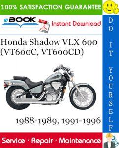 Honda Shadow VLX 600 (VT600C, VT600CD) Motorcycle Service Repair Manual 1988-1989, 1991-1996 Download