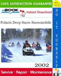 2002 Polaris Deep Snow Snowmobile Service Repair Manual