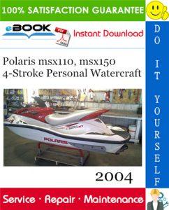 2004 Polaris msx110, msx150 4-Stroke Personal Watercraft Service Repair Manual