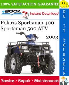 2003 Polaris Sportsman 400, Sportsman 500 ATV Service Repair Manual
