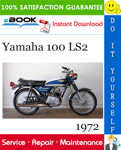 1972 Yamaha 100 Ls2 Motorcycle Service Repair Manual