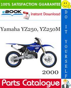 2000 Yamaha YZ250, YZ250M Motorcycle Parts Catalogue Manual