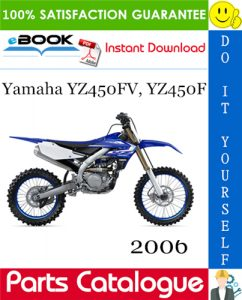 2006 Yamaha YZ450FV, YZ450F Motorcycle Parts Catalogue Manual