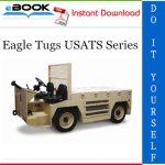 Eagle Tugs USATS Series Service Repair Manual + Parts Manual