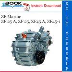 ZF Marine ZF 25 A, ZF 25, ZF45 A, ZF45-1 Service Repair Manual