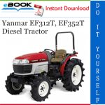 Yanmar EF312T, EF352T Diesel Tractor Operator's Manual