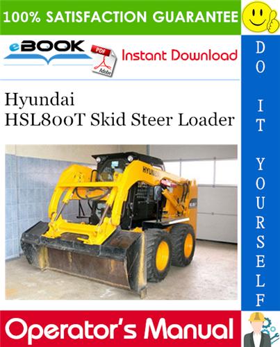 Hyundai HSL800T Skid Steer Loader Operator's Manual