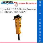 Hyundai HDB A-Series Breakers (HDB210A, HDB360A) Operator's Manual