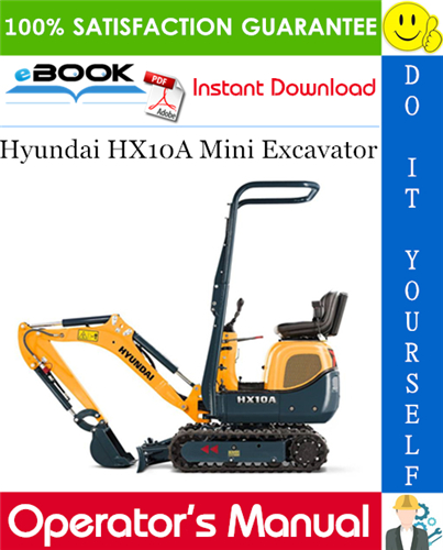 Hyundai HX10A Mini Excavator Operator's Manual