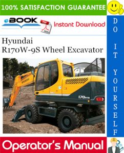 Hyundai R170W-9S Wheel Excavator Operator's Manual