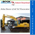 John Deere 270C LC Excavator Parts Catalog Manual