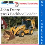 John Deere 710G Backhoe Loader Operation and Tests Technical Manual