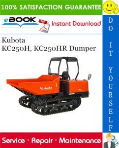 Kubota KC250H, KC250HR Dumper Service Repair Manual