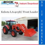 Kubota LA1403EC Front Loader Service Repair Manual