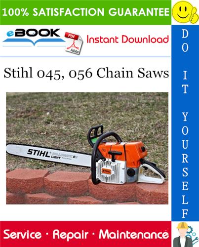 Stihl 045, 056 Chain Saws Service Repair Manual