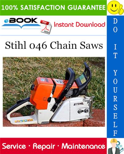 Stihl 046 Chain Saws Service Repair Manual