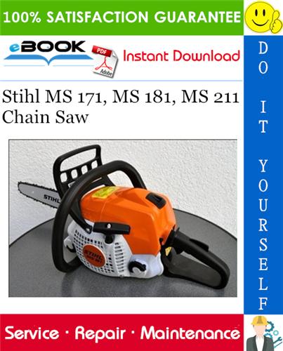 Stihl MS 171, MS 181, MS 211 Chain Saw Service Repair