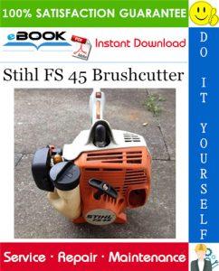 Stihl FS 45 Brushcutter Service Repair Manual