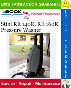 Stihl RE 140K, RE 160K Pressure Washer Service Repair Manual
