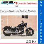 2016 Harley-Davidson Softail Models Motorcycle Service Repair Manual