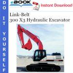 Link-Belt 300 X3 Hydraulic Excavator Hydraulic & Electrical Schematic