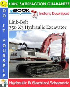 Link-Belt 350 X3 Hydraulic Excavator Hydraulic & Electrical Schematic