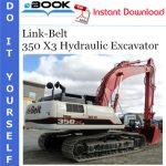Link-Belt 350 X3 Hydraulic Excavator Operator's Manual
