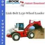 Link-Belt L130 Wheel Loader Service Repair Manual